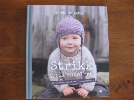 Strikk i all enkelhet 0 - 6 år